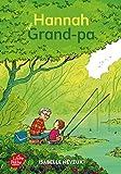 """Afficher """"Hannah et Grand-pa"""""""