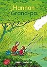Hannah et Grand-Pa par Neveux