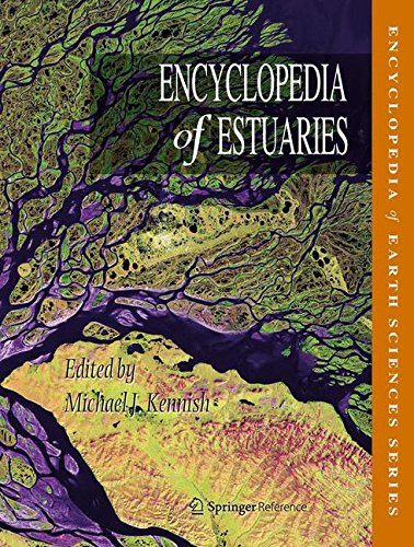 Encyclopedia of Estuaries (Encyclopedia of Earth Sciences Series) -