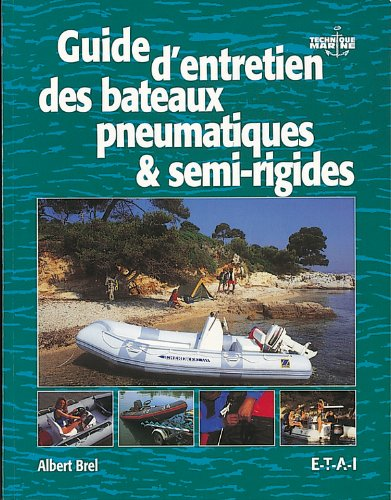 Guide d'entretien des bateaux pneumatiques et semi-rigides