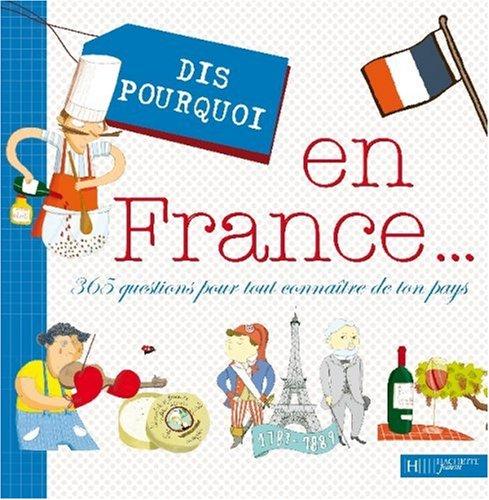 Dis Pourquoi En France...