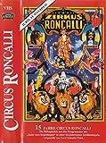 Zirkus Roncalli [VHS]
