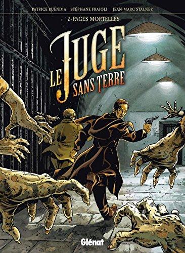 Le Juge sans terre - Tome 02: Pages mortelles