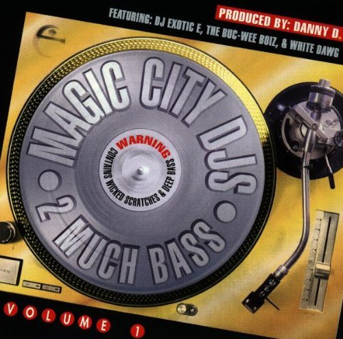 Magic City DJ's: 2 Much Bass by Various Artists