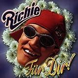 Songtexte von Richie - Für Dir!