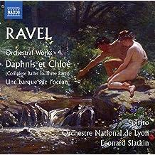 RAVEL, M.: Orchestral Works, Vol. 4 - Daphnis et Chloé / Une barque sur l'océan (Spirito, Lyon National Orchestra, Slatkin)
