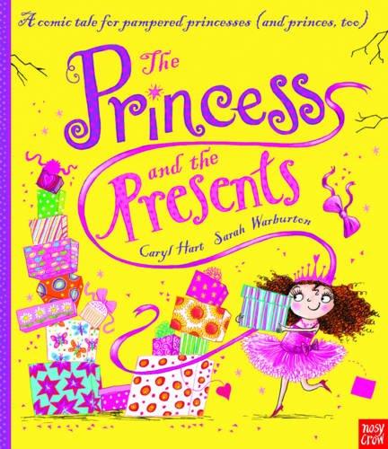 The Princess and the Presents (Princess Series)