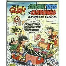 Tope Guai ! numero 07: Chicha, Tato y Clodoveo