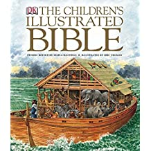 The Children's Illustrated Bible (Childrens Bible)