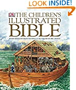 #4: The Children's Illustrated Bible (Childrens Bible)