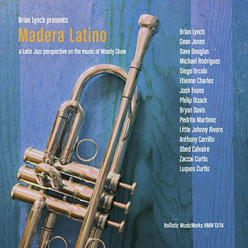 Madera Latino: A Latin Jazz In...