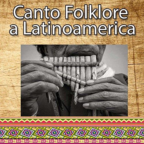 Canto Folklore a Latinoamerica