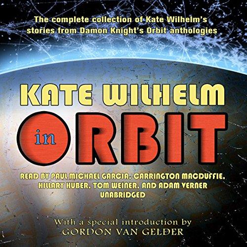 Kate Wilhelm in Orbit  Audiolibri