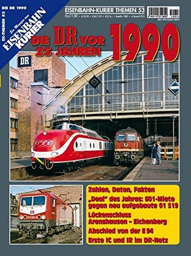 Preisvergleich Produktbild Die DR vor 25 Jahren - 1990 (EK-Themen)