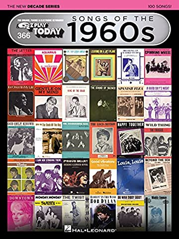 Songs of the 1960s - The New Decade Series: E-Z Play Today Volume 366 (E-Z Play Today - the New