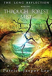 Through Forest Mist (The Long Reflection Book 2)