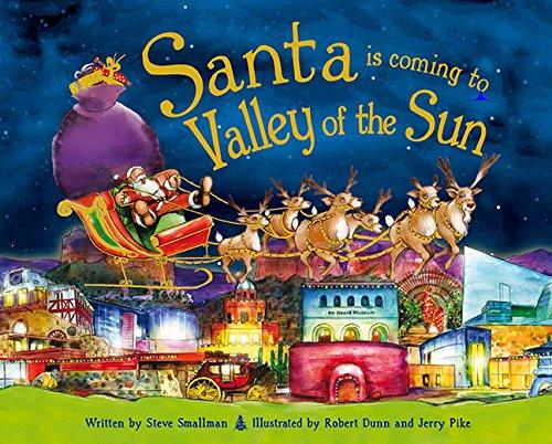 Santa Is Coming to the Valley of the Sun por Steve Smallman