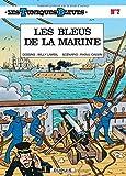 Les Tuniques bleues, tome 7 : Les Bleus de la marine by Willy Lambil Raoul Cauvin(1986-04-01)