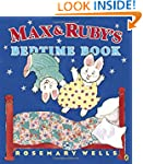 Max and Ruby's Bedtime Book (Max and...