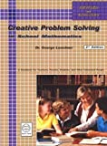 Creative Problem Solving in School Mathematics by George Lenchner (2005-05-04)