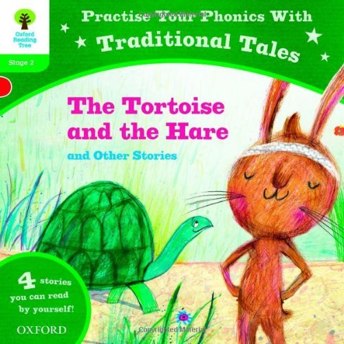 Oxford Reading Tree: Level 2: Traditional Tales Phonics The Tortoise and the Hare and Other Stories (Practise Your Phonics Stage 2) by Alison Hawes (2013-03-07)
