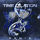 Time Dilation (Ylide Remix)