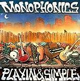 Songtexte von Monophonics - Playin & Simple