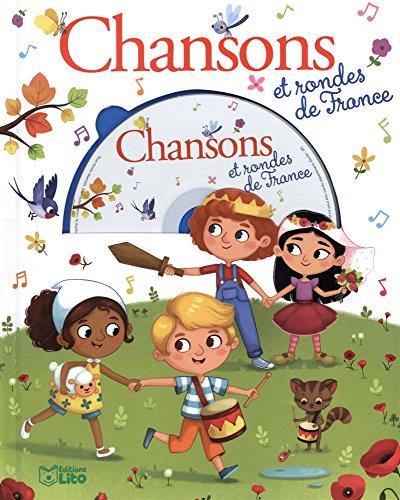 Mes premires chansons: Chansons et rondes de France - Ds 5 ans