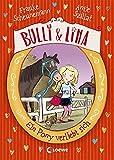 Bulli & Lina - Ein Pony verliebt sich: Band 1