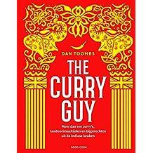 The Curry Guy: meer dan 100 curry's, tandoorimaaltijden en bijgerechten uit de Indiase keuken