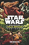 The Star Wars: Adventures in Wild Space: The Nest by Tom Huddleston (2016-02-25)