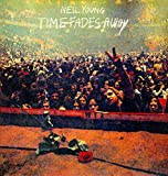 Time Fades Away [Vinyl LP]