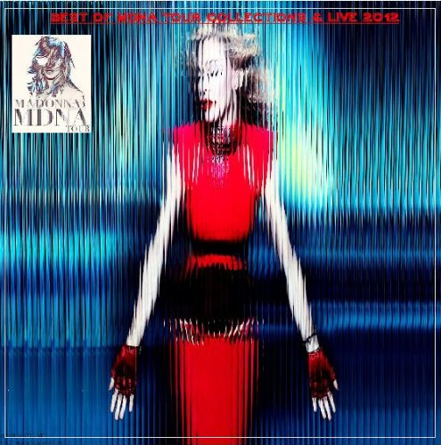 Madonna - Best of Mdna Tour Collections & Live 2012 (Madonna Cd Mdna)