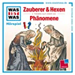 Folge 30: Zauberer & Hexen/Phnomene