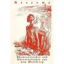 Stecowa: Phantastisches und Übersinnliches aus dem Weltkrieg