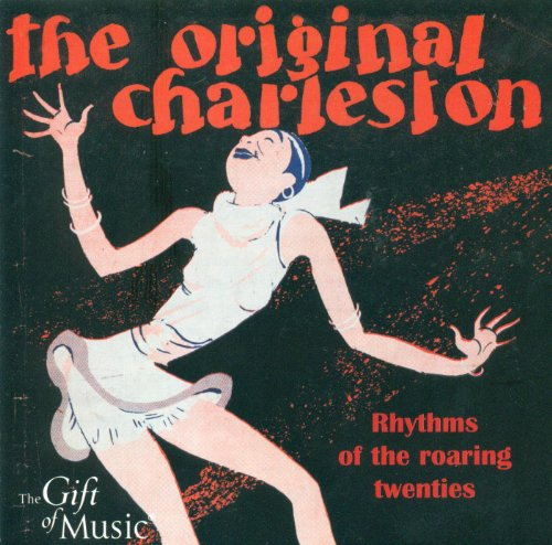 Original Charleston (The) - Rhythms of the Roaring Twenties
