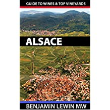 Wines of Alsace (Guides to Wines and Top Vineyards Book 6) (English Edition)