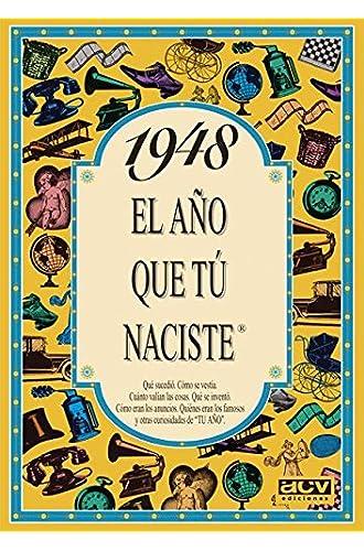 Descargar gratis 1948 EL AÑO QUE TU NACISTE de Rosa Collado
