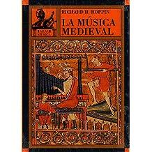HOPPIN R.H. - La Musica Medieval