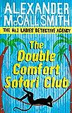 The Double Comfort Safari Club (No. 1 Ladies' Detective Agency series Book 11) (English Edition)