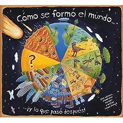 Cómo se formó el mundo (Para aprender más sobre)