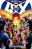 Avengers vs. X-Men - Michael Brian Bendis