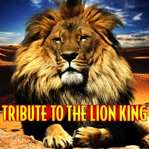 Tribute To The Lion King