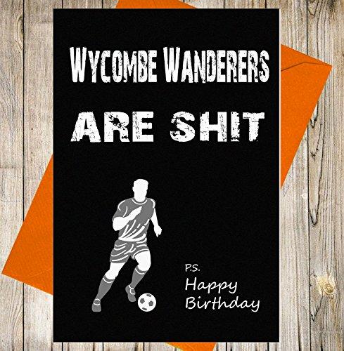 Wanderers Insult Birthday Funny Football Effect Card Fan Unique Greeting Joke Chalkboard Wycombe JcT5F1u3lK