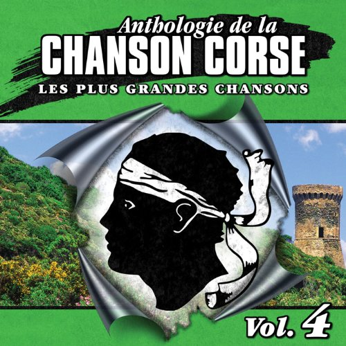 Anthologie De La Chanson Corse Vol.4