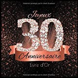 Livre d'Or: 30 Ans Anniversaire Souvenir Or Rose Noir I Félicitations Écrites I Registre Des Cadeaux I Idée Cadeau pour les 30 Ans I Joyeux Anniversaire Diamant Décoration