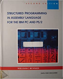 Structured Programming in Assembly Language for the IBM PC and PS/2 (Computer Science)