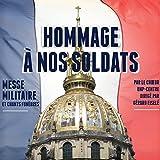 Hommage à nos soldats: Messe militaire et chants funèbres