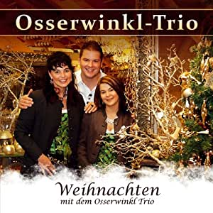 weihnachten mit dem osserwinkl trio weihnachtsmusik aus. Black Bedroom Furniture Sets. Home Design Ideas
