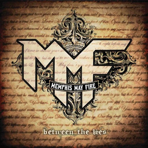 Between the Lies by Memphis May Fire (2014-04-29)